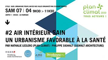Samedi 7/04 à ENSAS #conférence Air intérieur sain pour un urbanisme favorable à la santé